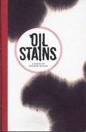 Oil Stains by Eleanor McCain